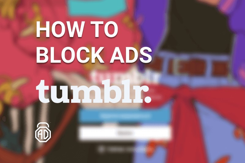 how to block ads on tumblr adlock
