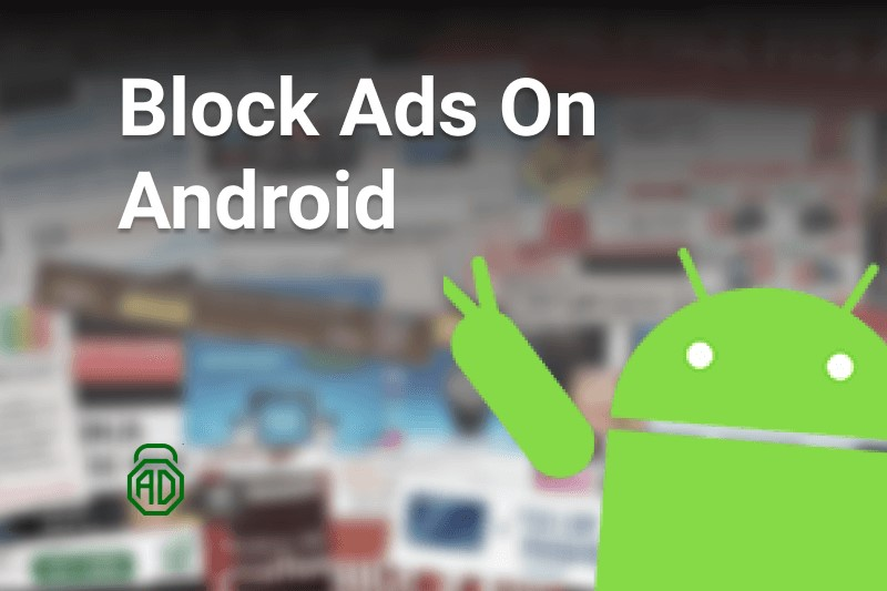 how to block ads on android online banners